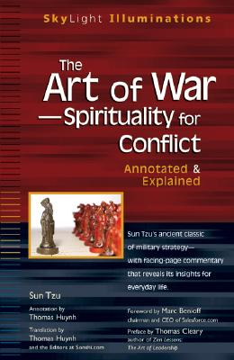 The Art of War -- Spirituality for Conflict: Annotated & Explained, Sun Tzu, Thomas Huynh