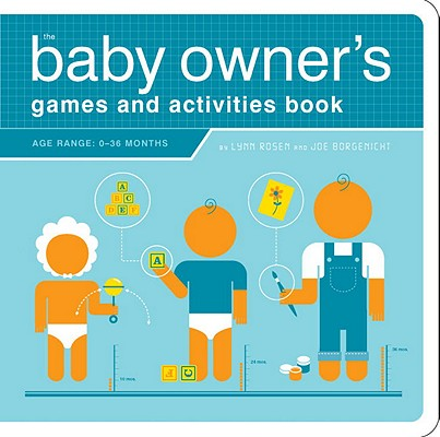 Image for The Baby Owner's Games and Activities Book (Owner's and Instruction Manual)