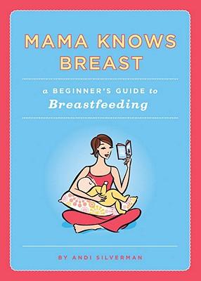 Mama Knows Breast, Silverman, Andi