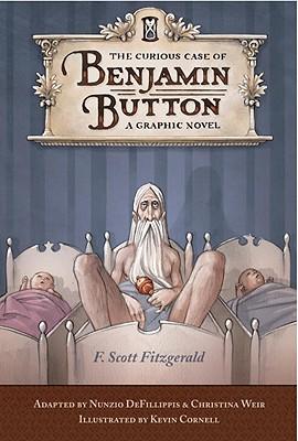 The Curious Case of Benjamin Button: A Graphic Novel, F. Scott Fitzgerald