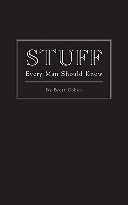 Image for Stuff Every Man Should Know (Stuff You Should Know)