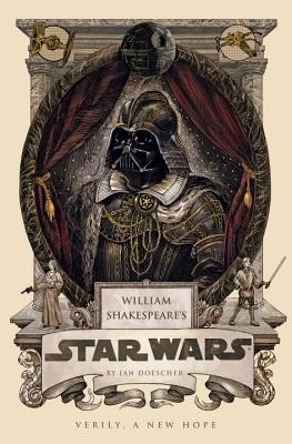 Image for 4 William Shakespeare's Star Wars