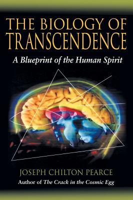 Image for Biology of Transcendence: A Blueprint of the Human Spirit