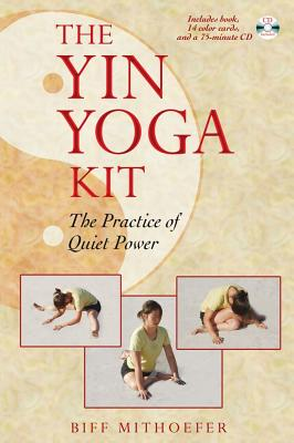 Image for The Yin Yoga Kit - The Practice of Quiet Power