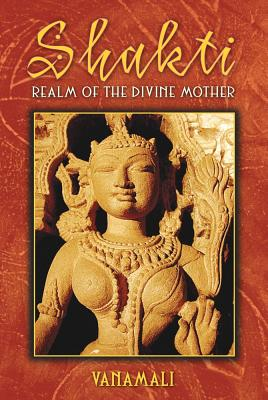 Image for Shakti: Realm of the Divine Mother