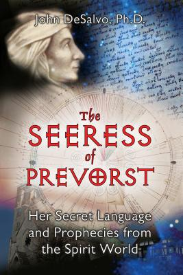 Image for The Seeress of Prevorst: Her Secret Language and Prophecies from the Spirit World