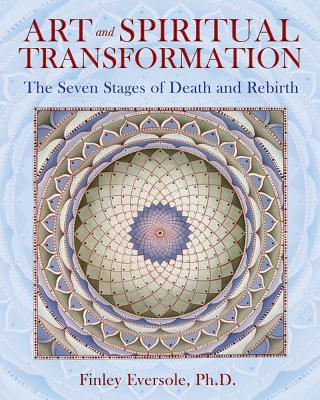 Image for Art and Spiritual Transformation: The Seven Stages of Death and Rebirth