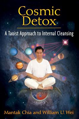 Image for Cosmic Detox - A Taoist Approach to Internal Cleansing