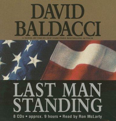 LAST MAN STANDING ABRIDGED ON 8 CDS - READ BY RON MCLARTY, BALDACCI, DAVID