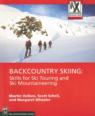 Image for Backcountry Skiing: Skills for Ski Touring and Ski Mountaineering (Mountaineers Outdoor Expert Series)