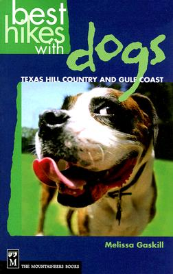 Best Hikes with Dogs Texas Hill Country and Coast, Gaskill, Melissa