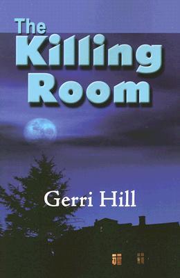 The Killing Room, Gerri Hill