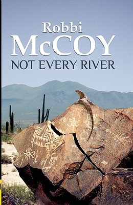Not Every River, Robbi Mccoy