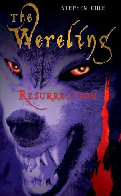 Image for Resurrection ( Book 3 The Wereling)