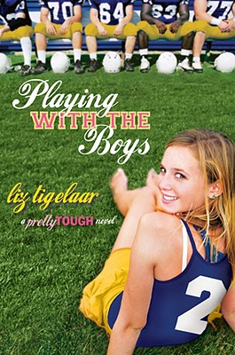 Image for Playing With the Boys: A PrettyTOUGH Novel