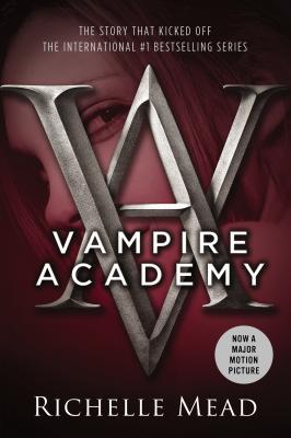 Vampire Academy (Vampire Academy, Book 1), RICHELLE MEAD