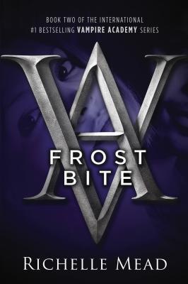 """Frostbite (Vampire Academy, Book 2)"", ""Mead, Richelle"""