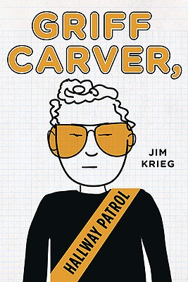 Griff Carver, Hallway Patrol, Jim Krieg