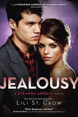 "Jealousy: Strange Angels 3, ""St. Crow, Lili"""
