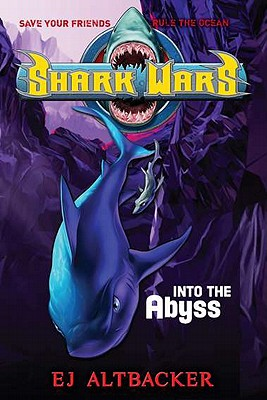 Image for Shark Wars #3: Into the Abyss
