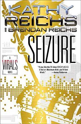 SEIZURE (VIRALS, NO 2), REICHS, KATHY
