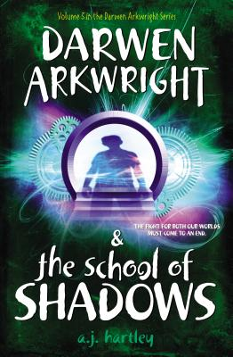 Image for Darwen Arkwright and the School of Shadows