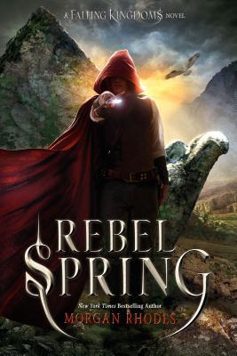 Image for Rebel Spring: A Falling Kingdoms Novel