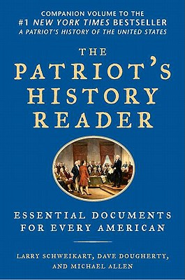 Image for The Patriot's History Reader: Essential Documents for Every American