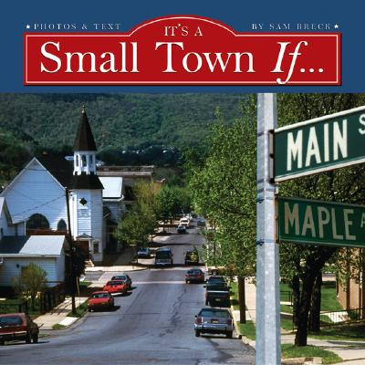 It's A Small Town If...