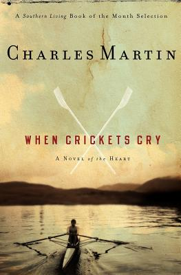 WHEN CRICKETS CRY, MARTIN, CHARLES