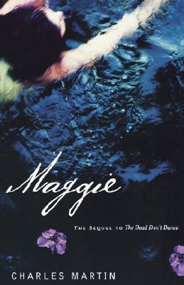 Maggie, Martin, Charles