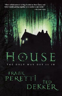 House, FRANK PERETTI, TED DEKKER