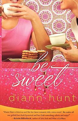 """Be Sweet, """"Hunt, Diann"""""""