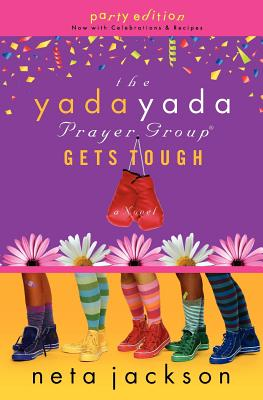 Image for The Yada Yada Prayer Group Gets Tough (The Yada Yada Prayer Group, Book 4) (With Celebrations and Recipes)