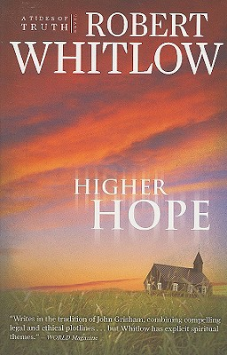 HIGHER HOPE (TIDES OF TRUTH, NO 2), WHITLOW, ROBERT