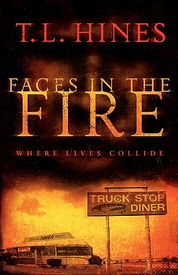 Faces in the Fire, T. L. Hines