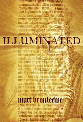 An August Adams Adventure: Illuminated, Matt Bronleewe