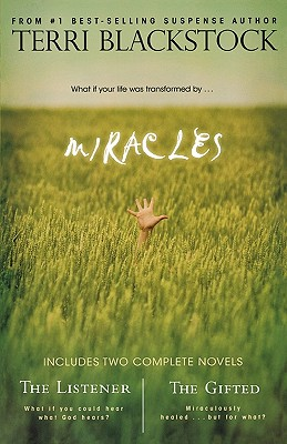 Miracles: The Listener/The Gifted, Blackstock, Terri