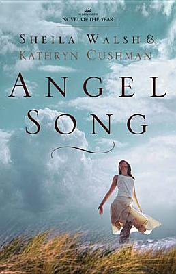Angel Song, Sheila Walsh, Kathryn Cushman