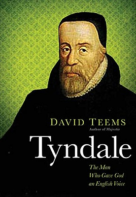 Image for Tyndale: The Man Who Gave God an English Voice