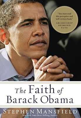 The Faith of Barack Obama, Mansfield, Stephen
