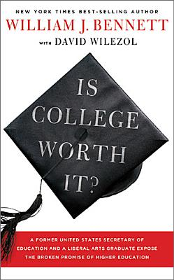 Is College Worth It?, Bennett, Michael