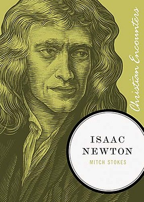 Image for Isaac Newton (Christian Encounters Series)