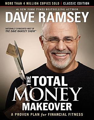 TOTAL MONEY MAKEOVER: CLASSIC EDITION, RAMSEY, DAVE