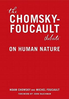 Image for The Chomsky-Foucault Debate: On Human Nature