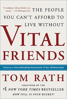 Image for Vital Friends: The People You Can't Afford to Live Without