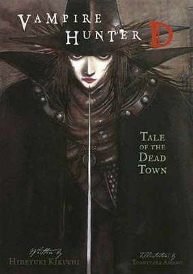 Vampire Hunter D, Vol. 4: Tale of the Dead Town, Hideyuki Kikuchi