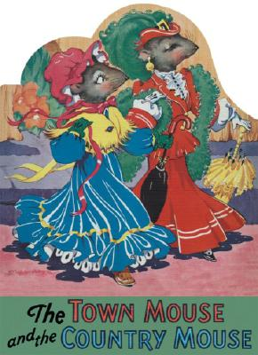 Image for The Town Mouse and the Country Mouse (Shape Books)