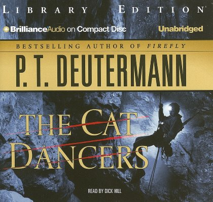 The Cat Dancers, P. T. Deutermann