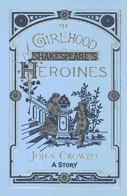 Image for THE GIRLHOOD OF SHAKESPEARE'S HEROINES